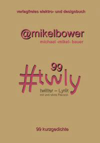 Cover Buchhandlung Twly, Michael - Mikel - Bauer